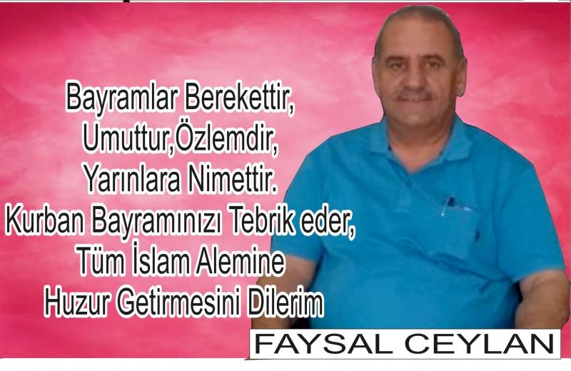 İl Genel Meclisi Faysal Ceylan'ın Kurban Bayramı Mesajı