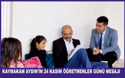 Kaymakam/Belediye Başkan V.  İhsan Emre Aydın'ın 24 Kasım Öğretmenler Günü Mesajı;